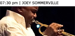 07:30 pm | JOEY SOMMERVILLE